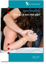Jouw bevalling: Hoe ga je om met pijn?